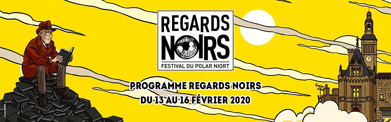 Le festival du polar Regards Noirs du 13 au 16 février 2020 à Niort